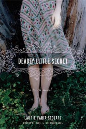 Deadly Little Secret (a Touch Novel) av Laurie Faria Stolarz (Innbundet)