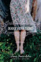 Deadly Little Secret av Laurie Faria Stolarz (Heftet)
