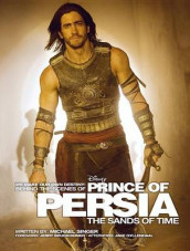 Behind the Scenes of Prince of Persia: The Sands of Time av Michael Singer (Heftet)