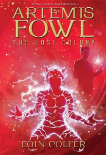 Artemis Fowl: Lost Colony, the (New Cover) av Eoin Colfer (Heftet)