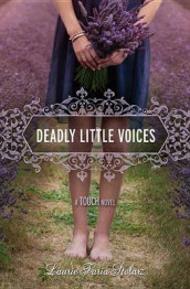 Deadly Little Voices av Laurie Faria Stolarz (Innbundet)