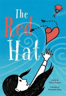 The Red Hat av David Teague (Innbundet)