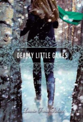 Deadly Little Games av Laurie Faria Stolarz (Heftet)
