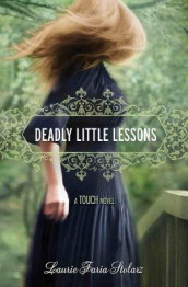 Deadly Little Lessons av Laurie Faria Stolarz (Heftet)