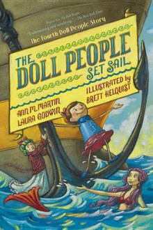 The Doll People Set Sail av Laura Godwin og Ann M Martin (Innbundet)