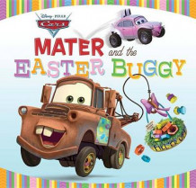 Cars: Mater and the Easter Buggy av Disney Book Group og Kiki Thorpe (Innbundet)