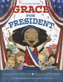 Grace for President av Kelly S Dipucchio (Innbundet)