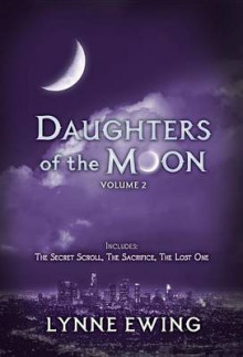 Daughters of the Moon: Volume Two av Lynne Ewing (Heftet)