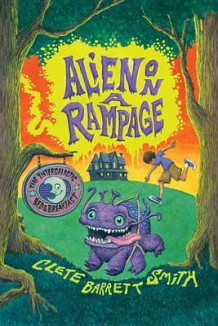 Alien on a Rampage av Clete Barrett Smith (Heftet)