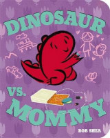 Omslag - Dinosaur vs. Mommy Board Book