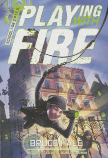 School for Spies Book One Playing with Fire av Bruce Hale (Heftet)