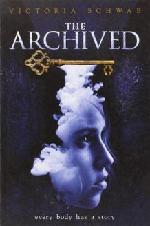 The Archived av Victoria Schwab (Heftet)