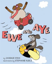 Ewe and Aye av Candace Ryan (Innbundet)