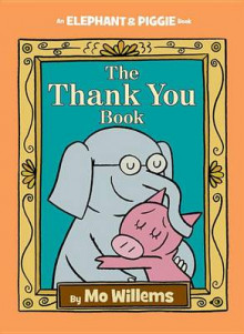 The Thank You Book av Mo Willems (Innbundet)