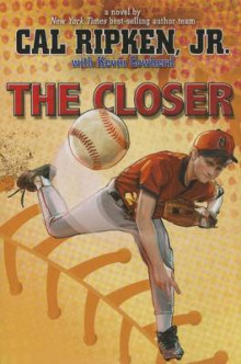 The Closer av Ripken, Sara Pennypacker og Marla Frazee (Innbundet)