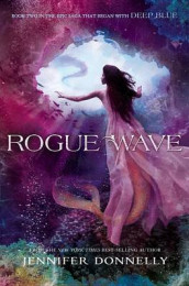 Waterfire Saga, Book Two Rogue Wave (Waterfire Saga, Book Two) av Jennifer Donnelly (Innbundet)