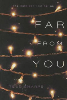 Far from You av Tess Sharpe (Innbundet)