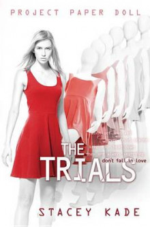 Project Paper Doll the Trials av Stacey Kade (Innbundet)