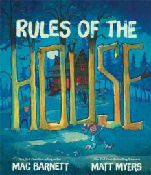 Rules of the House av Mac Barnett (Innbundet)