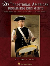 The 26 Traditional American Drumming Rudiments av John S Pratt (Heftet)