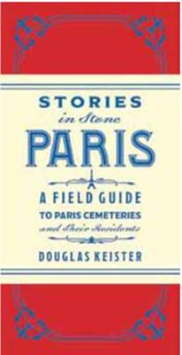 Stories in Stone Paris av Douglas Keister (Innbundet)