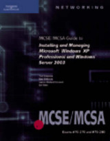 Omslag - 70-270 and 70-290: MCSE/MCSA Guide to Installing and Managing Microsoft Windows XP Professional and Windows Server 2003: 70-270 and 70-290