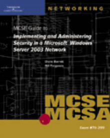 70-299 MCSE Guide to Implementing and Administering Security in a Microsoft Windows Server 2003 Network av Diane Barrett og Bill Ferguson (Blandet mediaprodukt)