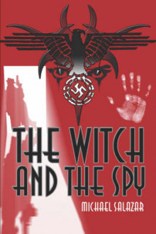 The Witch and the Spy av Michael Salazar (Heftet)