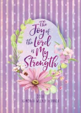 Omslag - The Joy of the Lord Is My Strength 2018 16-Month Weekly Planner