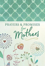 Omslag - Prayers and Promises for Mothers