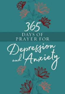 365 Days of Prayer for Depression & Anxiety av Broadstreet Publishing (Bok uspesifisert)