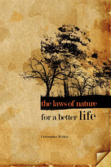 The Laws of Nature for a Better Life av Chris Walker (Heftet)
