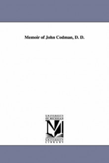 Memoir of John Codman, D. D. av William Allen (Heftet)