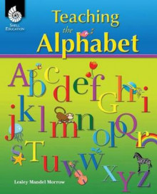 Teaching the Alphabet av Lesley Mandel Morrow (Heftet)