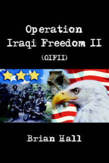 Operation Iraqi Freedom II (OIFII) av Brian Hall (Heftet)