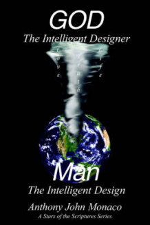 GOD The Intelligent Designer Man The Intelligent Design av Anthony John Monaco (Heftet)