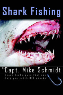 Shark Fishing av Mike Schmidt (Heftet)