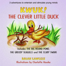 Kwuk! the Clever Little Duck av Brian Lawless (Heftet)