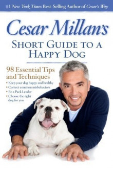 Cesar Millan's Short Guide to a Happy Dog av Cesar Millan (Heftet)