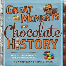 Great Moments in Chocolate History av Howard-Yana Shapiro (Innbundet)