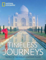 Omslag - Timeless Journeys: Travels to the World's Legendary Places