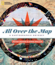 All Over the Map av Betsy Mason og Greg Miller (Innbundet)