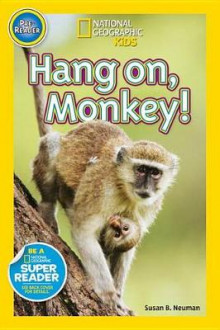 Hang On, Monkey! av Susan B Neuman (Innbundet)