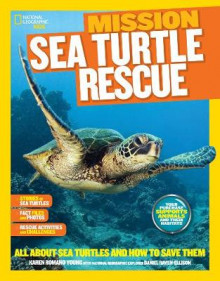 National Geographic Kids Mission: Sea Turtle Rescue av Karen Romano Young (Heftet)
