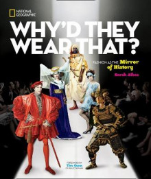 Why'd They Wear That? av Sarah Albee (Innbundet)
