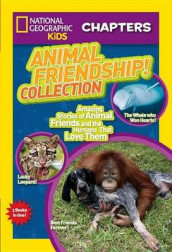 Nat Geo Kids Chapters Collection Animal Friendship! av National Geographic Kids (Heftet)