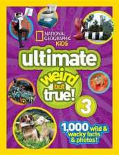 National Geographic Kids Ultimate Weird But True 3 av National Geographic Kids (Innbundet)