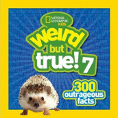 Weird But True 7 300 Outrageous Facts av NATIONAL GEOGRAPHIC KIDS (Innbundet)