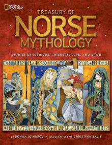 Treasury of Norse Mythology av Professor of Linguistics Donna Jo Napoli (Innbundet)