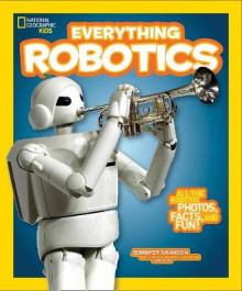 National Geographic Kids Everything Robotics av Jennifer Swanson (Heftet)